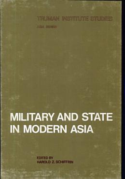 Military and State in Modern Asia PDF