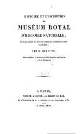 Histoire et description du Muséum Royal d'histoire naturelle: avec trois plans et quatorze vues des Jardins, des Galeries et de la Ménagerie. 1