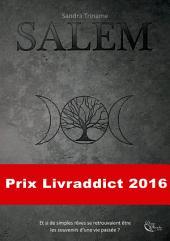 Salem: Au cœur des légendes amérindiennes