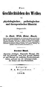 Allgemeine Aetilogie  Diagnostik  Therapie  Di  tetik und Kosmetik  sowie auch specielle Pathologie und Therapie der weiblichen Geschlechtskrankheiten  getrennt von der Schwangerschaft  der Geburt und dem Wochenbette PDF