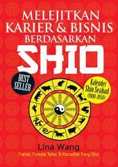 Melejitkan Karier & Bisnis Berdasarkan Shio
