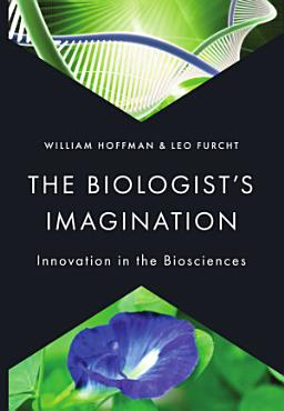 The Biologist s Imagination PDF