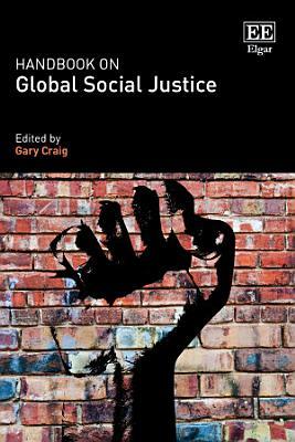 Handbook on Global Social Justice