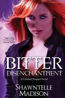 Bitter Disenchantment