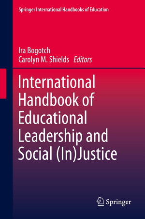 International Handbook of Educational Leadership and Social  In Justice