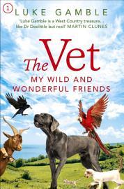 The Vet 1  my wild and wonderful friends PDF
