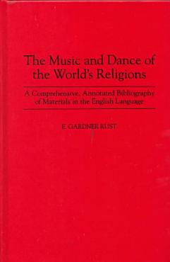 The Music and Dance of the World s Religions PDF