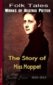 The Story of Miss Moppet: Beatrix's Tales