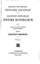 Epitome historiarum: cum Caroli Ducangii suisque annotationibus, edidit Ludovicus Dindorfius, Volumes 1-2