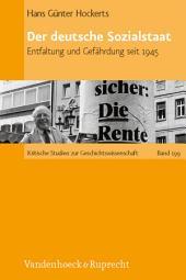 Der deutsche Sozialstaat: Entfaltung und Gefährdung seit 1945