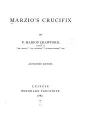 Marzio's Crucifix: Volume 1