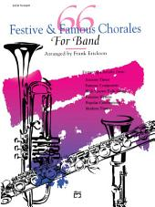 66 Festive and Famous Chorales for Band for 3rd B-flat Trumpet