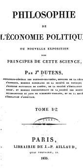 Philosophie de l'économie politique: ou Nouvelle exposition des principes de cette science, Volume2