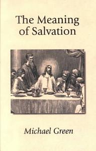 The Meaning of Salvation