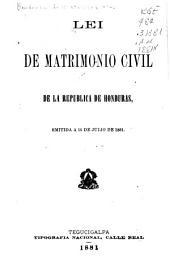 Lei de matrimonio civil de la república de Honduras, 1881