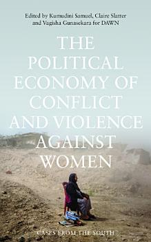 The Political Economy of Conflict and Violence against Women PDF