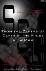 From the Depths of Death in the Midst of Chaos