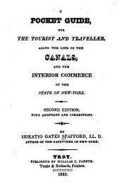 A Pocket Guide for the Tourist and Traveller, Along the Line of the Canals, and the Interior Commerce of the State of New-York