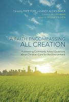 A Faith Encompassing All Creation PDF