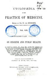 Cyclopædia of the Practice of Medicine: Volume 19