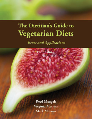 The Dietitian s Guide to Vegetarian Diets