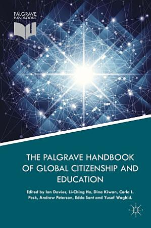 The Palgrave Handbook of Global Citizenship and Education PDF