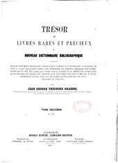 Trésor des livres rares et précieux ou Nouveau dictionnaire bibliographique: Volume2