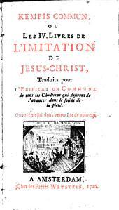 Kempis commun, ou les 4 livres de l'Imitation de J. C.