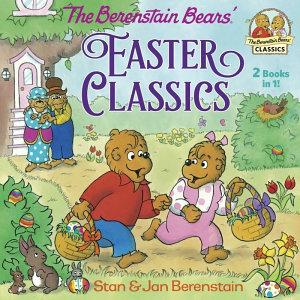 The Berenstain Bears Easter Classics