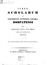 Index scholarum in Universitate Litteraria Caesarea Dorpatensi ... habendarum: 1850, 1. Sem