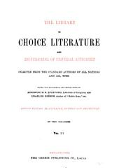 Library of Choice Literature and Encyclopaedia of Universal Authorship: Selected from the Standard Authors of All Nations and All Time, Volume 3