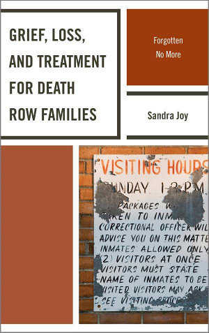 Grief, Loss, and Treatment for Death Row Families