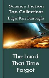 The Land That Time Forgot: Science Fiction Stories