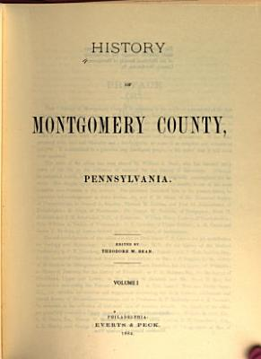 History of Montgomery County  Pennsylvania PDF