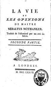 La vie et les opinions de maître Sébaltus Nothanker: vol. ([2], 236 p.) ([2], 156 p.)