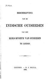 Beschrijving van de Indische oudheden van het Rijks-Museum van Oudheden te Leiden