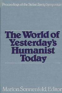 The World of Yesterday s Humanist Today PDF