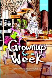 Grownup For A Week Book PDF
