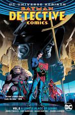 Batman - Detective Comics Vol. 5: A Lonely Place of Living