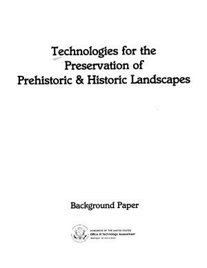 Technologies for the Preservation of Prehistoric   Historic Landscapes