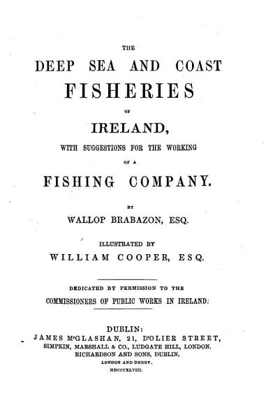 Download The Deep Sea and Coast Fisheries of Ireland Book