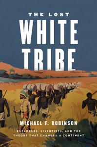The Lost White Tribe Book
