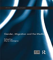 Gender Migration And The Media Book PDF