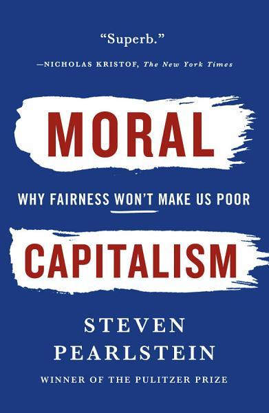 Download Moral Capitalism Book