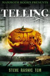 Mammoth Books presents Telling