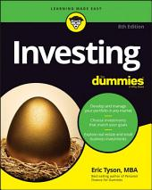 Investing For Dummies: Edition 8