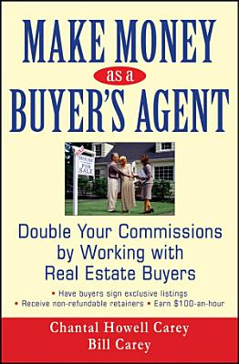 Make Money as a Buyer s Agent
