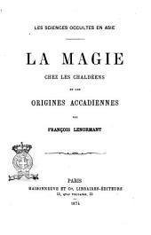 Les Sciences Occultes en Asie La Magie chez les Chaldeens et les Origines Accadiennes