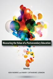 Measuring the Value of a Postsecondary Education
