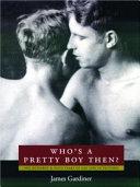 Download Who s a Pretty Boy Then  Book